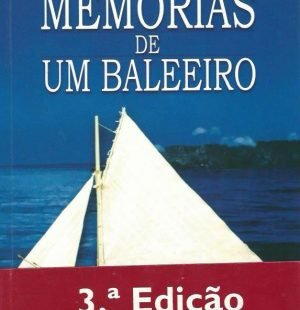 Memorias de um Baleeiro by Nun' Alvares de Mendonca