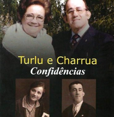 Turlu e Charrua: Confidencias by Mario Pereira da Costa