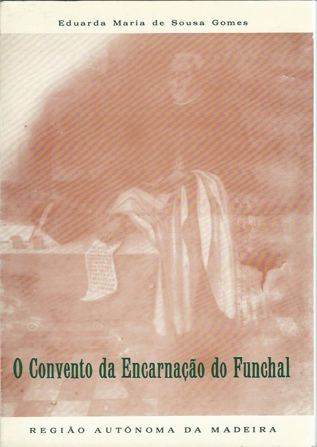 O Convento da Encarnação do Funchal
