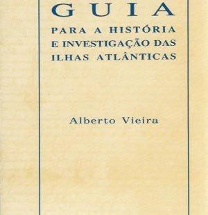 Guia Para a História e Investigação das Ilhas Atlânticas