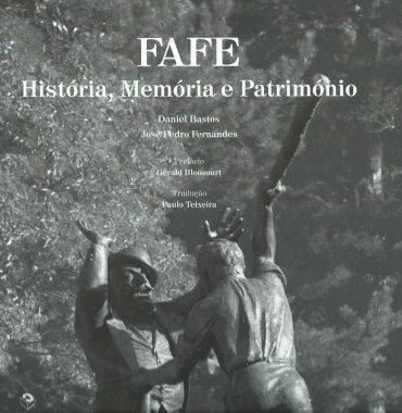 FAFE: História, Memória e Património