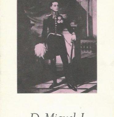 Grandes Portugueses: D. Miguel I by Joao Alcaide