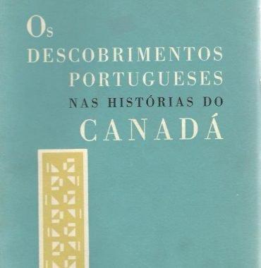 Os Descobrimentos Portugueses nas Histórias do Canadá