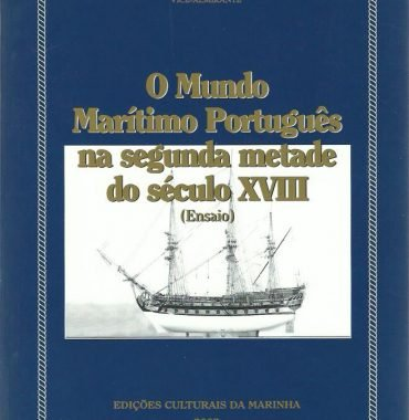 O Mundo Marítimo Português na Segunda Metdade do Século XVII