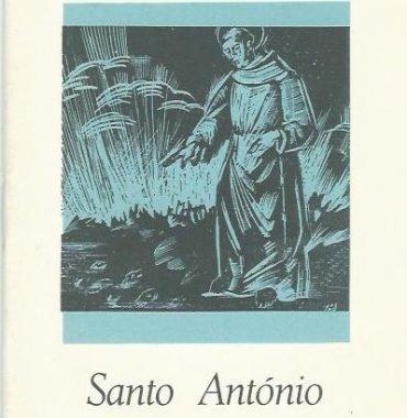 Grandes Portugueses: Santo Antonio de Lisboa by J. Estevao Pinto