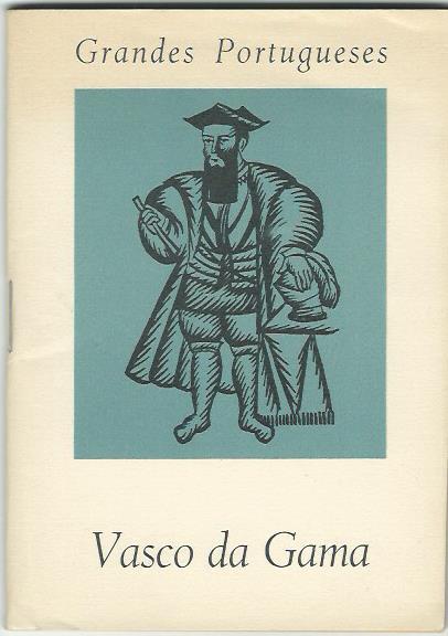 Grandes Portugueses: Vasco da Gama by J. Estevao Pinto