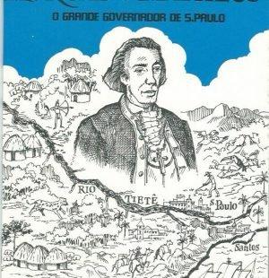 Morgado de Matheus: O grande governador de S. Paulo by Joao Barcelos
