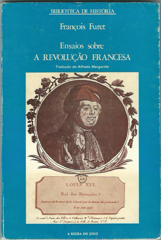 Ensaios sobre a Revolucao Francesa by Francois Furet