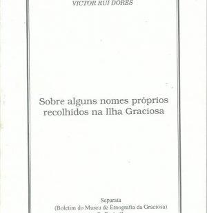 Sobre alguns nomes proprios recolhidos na Ilha Graciosa by Victor Rui Dores
