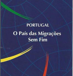 Portugal: O Pais das Migracoes Sem Fim