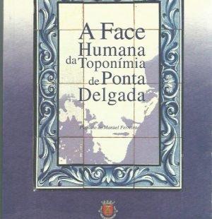 A Face Humana da Toponimia de Ponta Delgada