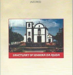 A Short History of the Community of Fenais da Ajuda (Açores)