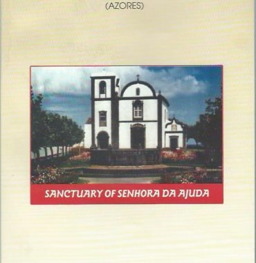 A Short History of the Community of Fenais da Ajuda (Açores)
