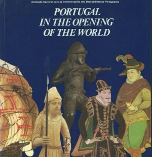 Portugal in the Opening of the World