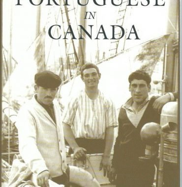The Portuguese in Canada: 1st Edition