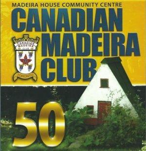 Canadian Madeira Club: 50 Anos de Ouro