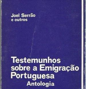 estemunhos Sobre a Emigração Portuguesa: Antologia