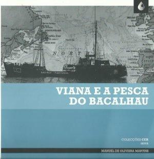 Viana e a Pesca do Bacalhau