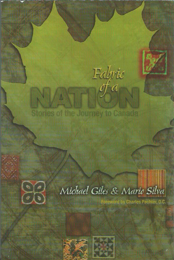 Fabric of a Nation: Stories of the Journey to Canada