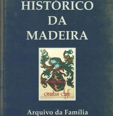 Arquivo Historico da Madeira: Vol. XXI