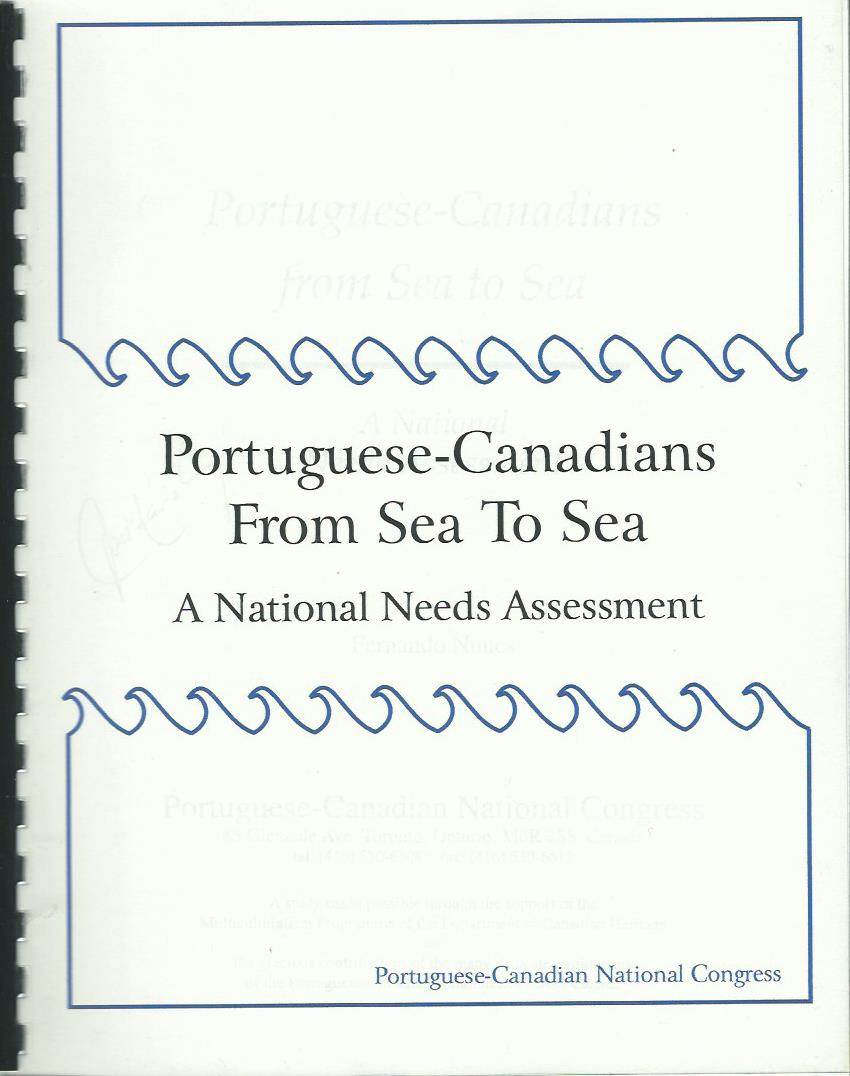 Portuguese-Canadians From Sea to Sea: A National Needs Assessment