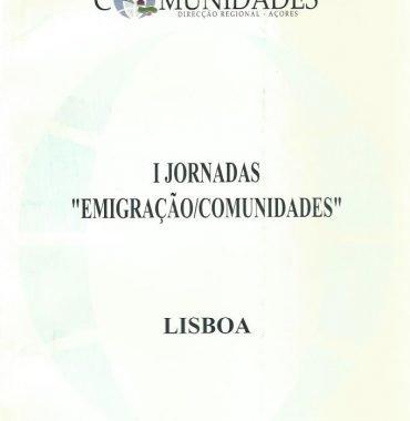 """Jornadas """"Emigração/Comunidades"""" I"""
