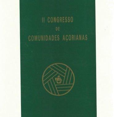 Congresso de Comunidades Açorianas: II