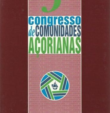 Congresso de Comunidades Açorianas: III