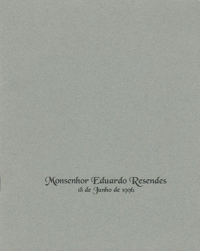 Monsenhor Eduardo Resendes: 18 de Junho de 1996
