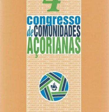 Congresso de Comunidades Açorianas: IV