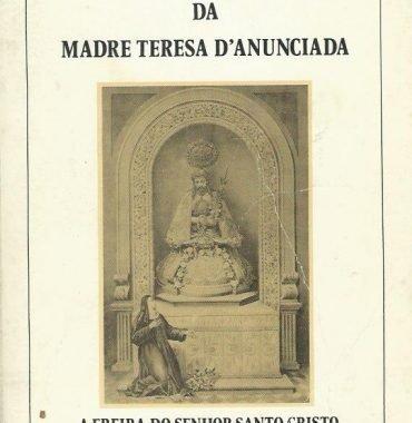 Vida e Virtudes da Madre Teresa D'Annunciada