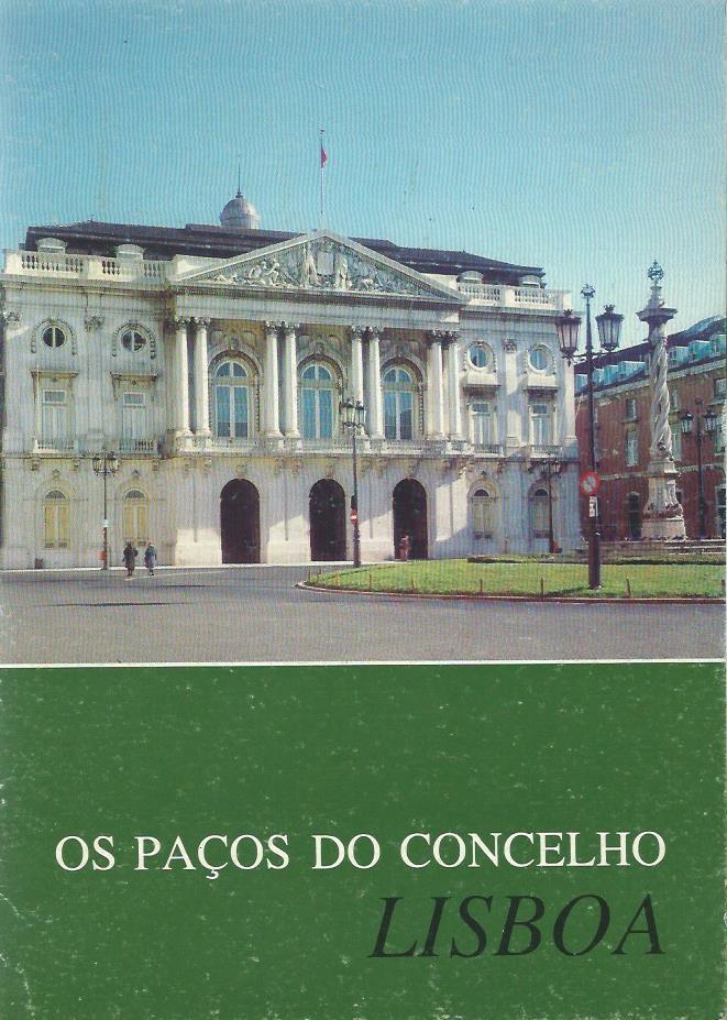 Os Paços do Concelho: Lisboa