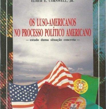 Os Luso-Americanos no Processo Político Americano: Estudo duma situação concreta