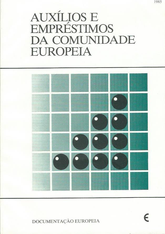 Auxílios e Empréstimos da Comunidade Europeia