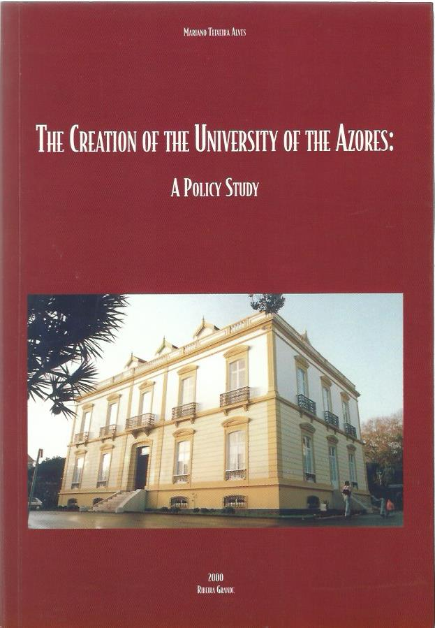 The Creation of the University of the Azores: A Policy Study