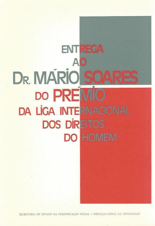 Entrega ao Dr. Mário Soares do Prémio da Liga Internacional dos Direitos do Homem