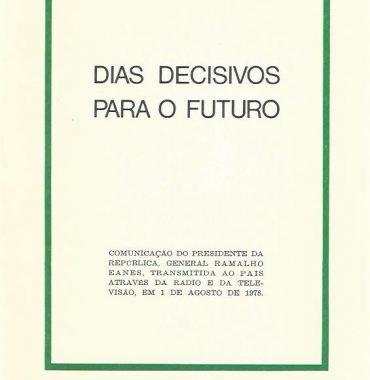 Dias Decisivos Para o Futuro