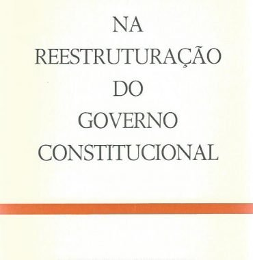 Na Reestruturação do Governo Constitucional