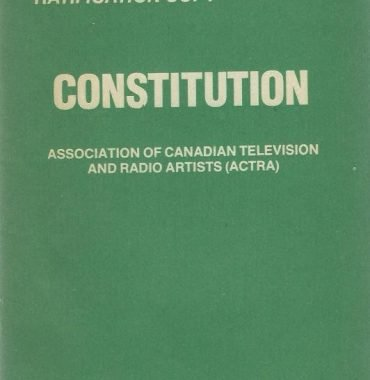 Constitution: Association of Canadian Television and Radio Artists (ACTRA)