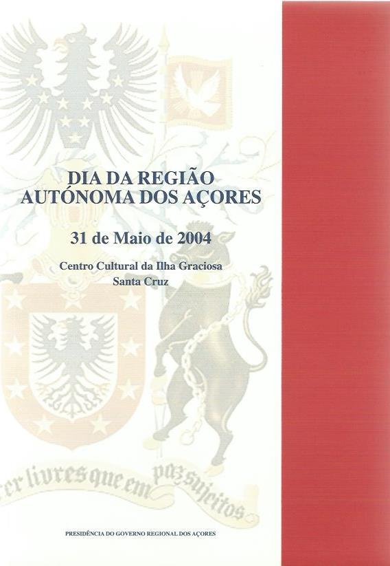 Dia da Região Autónoma dos Açores: 31 de Maio de 2004