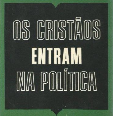 Os Cristãos Entram na Política