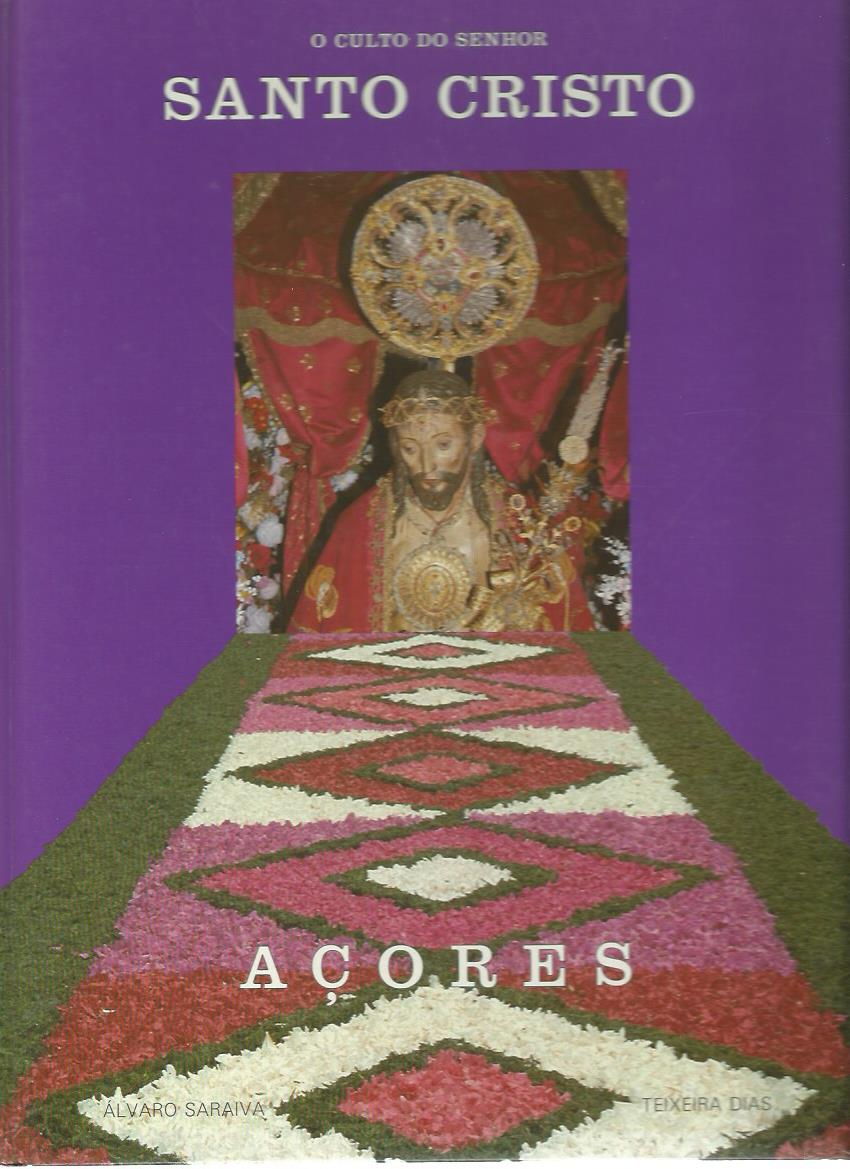 O Culto do Senhor: Santo Cristo, Açores