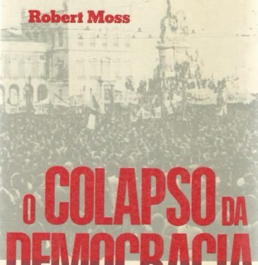 O Colapso da Democracia