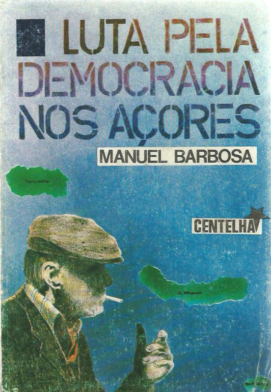 Luta Pela Democracia nos Açores