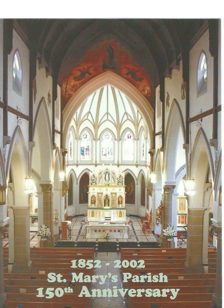 St. Mary's Parish: 150th Anniversary (1852-2002)