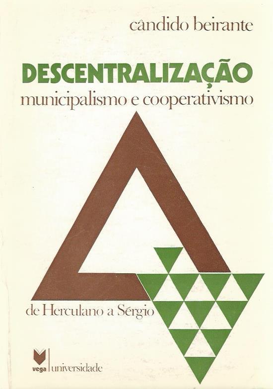 Descentralização: Municipalismo e Cooperativismo