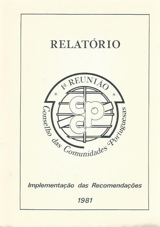 1a Reunião do Conselho das Comunidades Portuguesas: Implementação das Recomendações