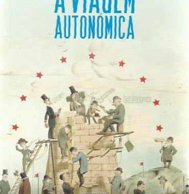 A Viagem Autonómica