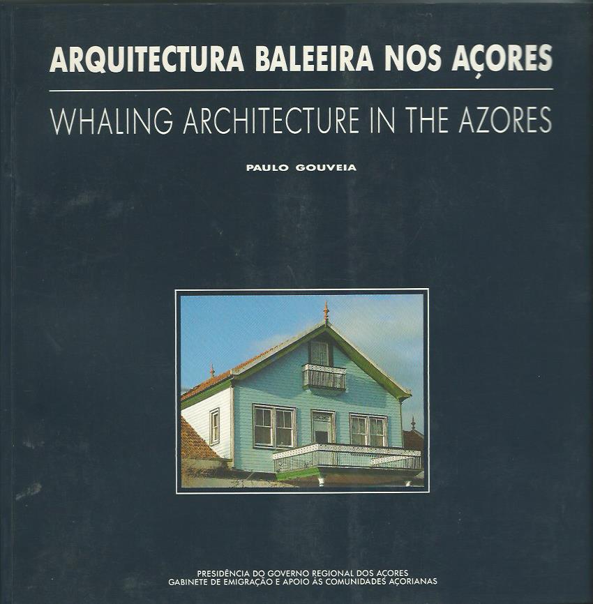 Arquitectura Baleeira nos Açores
