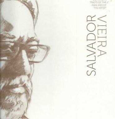 Salvador Vieira: Traços do homem e do artista